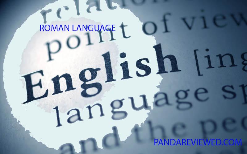 Is Roman English Language?